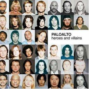 Paloalto_-_Heroes_And_Villains